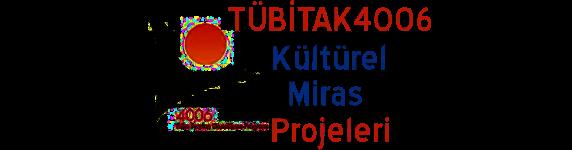 TÜBİTAK-4006-Kültürel-Miras-Projeleri