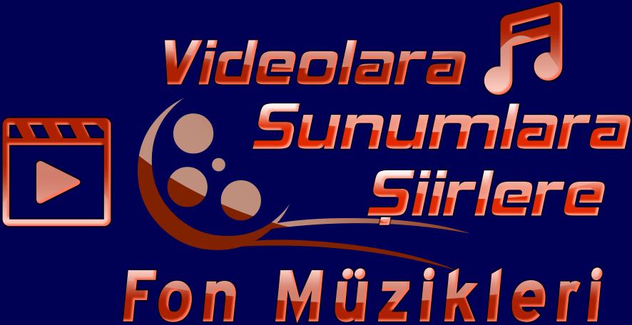 videolara, şiirlere, sunumlara fon müzikleri 3