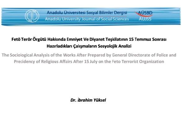 Fetö Terör Örgütü Hakkında Emniyet Ve Diyanet Teşkilatının 15 Temmuz Sonrası Hazırladıkları Çalışmaların Sosyolojik Analizi