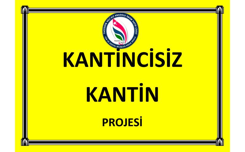 kantincisiz kantin projesi, Taceddin Veli Kız Anadolu İmam Hatip Lisesi, Kocasinan, Kayseri